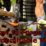 How to Forge an Indomitable Will