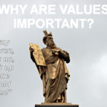 On the Importance of Values in Life