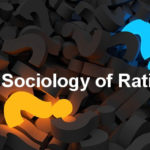 The Sociology of Rationality: A Question