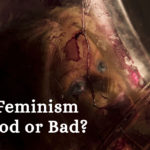 Is Feminism Good or Bad? (On the Ethics of Gender Equality)