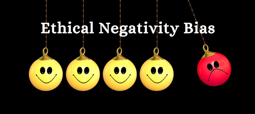 negativity bias ethics