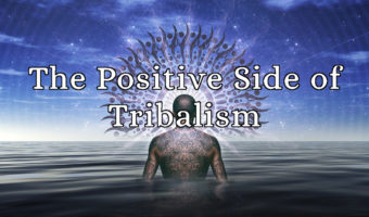 positive effects of tribalism