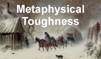 Metaphysical Toughness: The Antidote to Bigotry