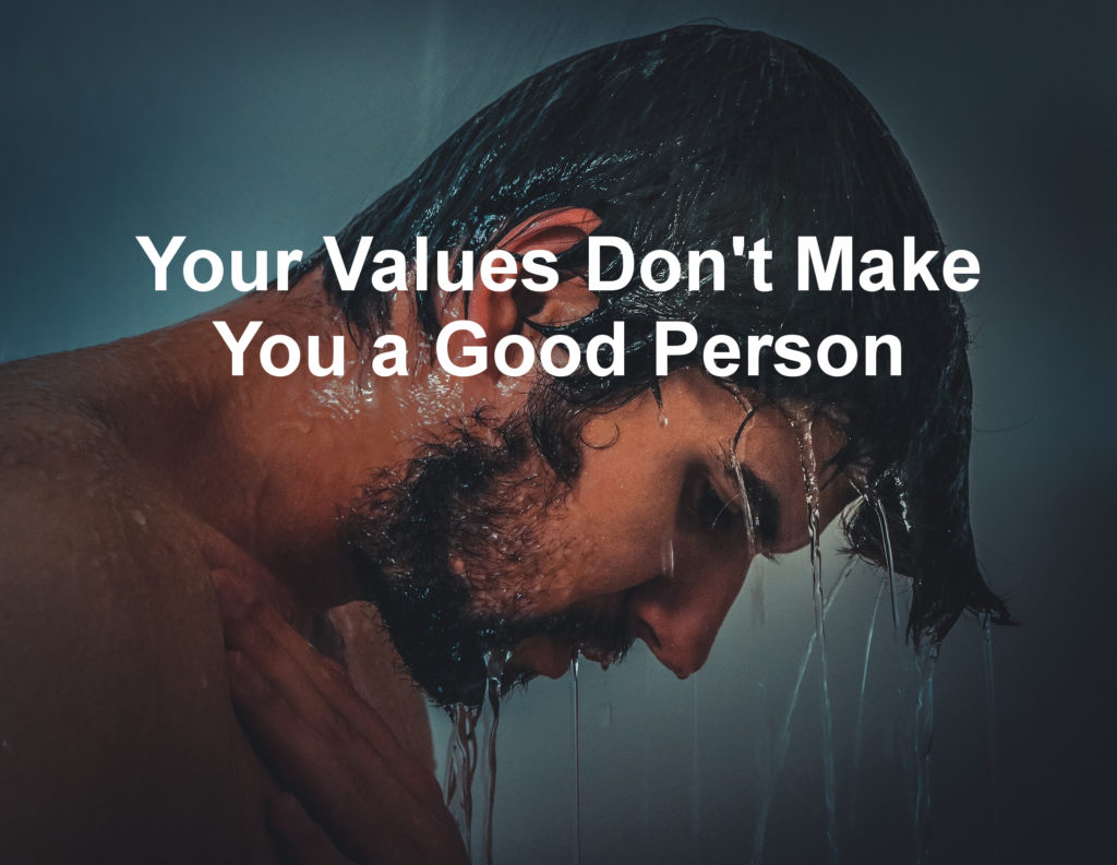 values good person