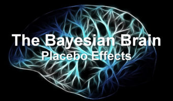 The Bayesian Brain: Placebo Effects Explained